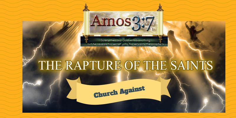 Churches Against Rapture of The Church
