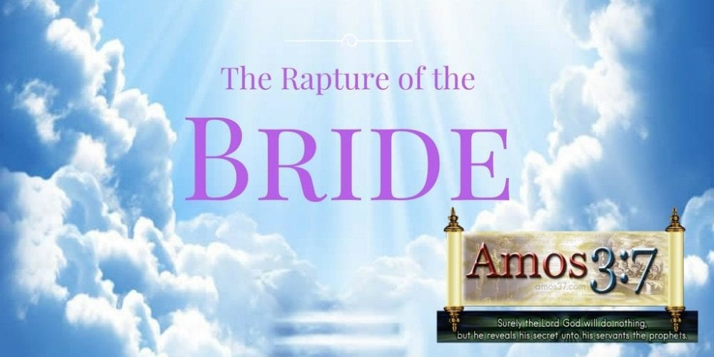 Rapture Series: Session 04-Fetching the Bride