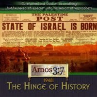 1948,Hinge,History,Israel,born,world,events,prophecy,
