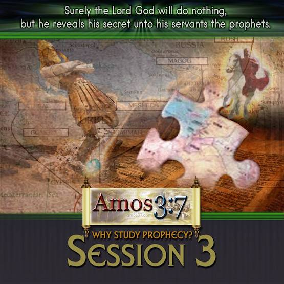 Why Study Prophecy Session 03