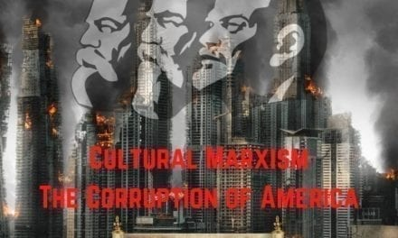 The Corruption of America: CULTURAL MARXISM