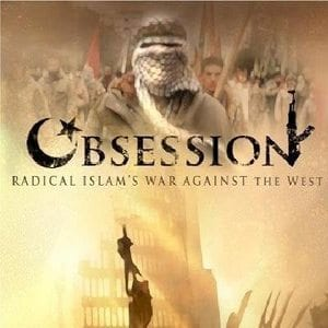 Obsession: Radical Islam Video