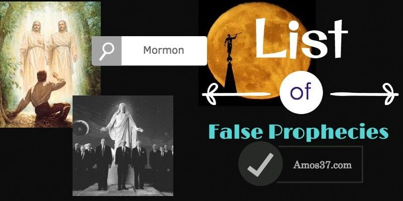 LDS List of False Prophecies