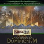Dominionism: False Gospel of Works