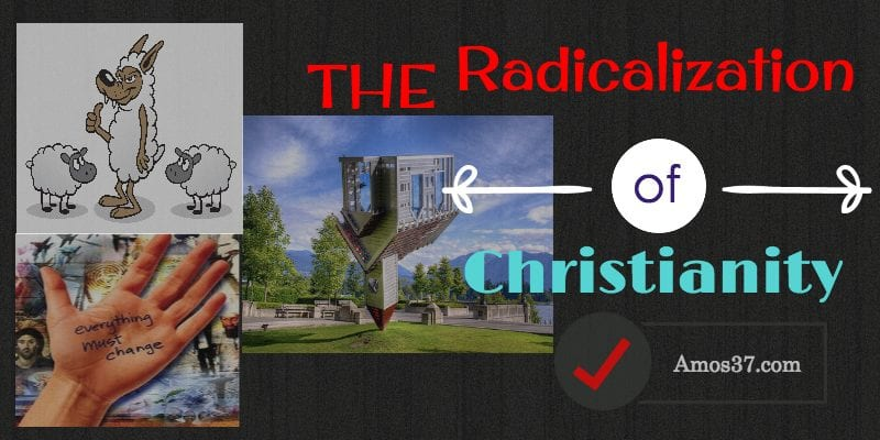 Radicalization of Christianity