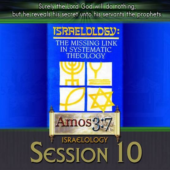 Israelology Session 10
