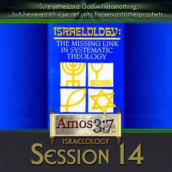 Israelology Session 14