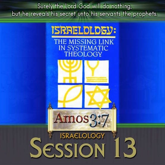 Israelology Session 13