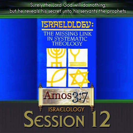 Israelology Session 12