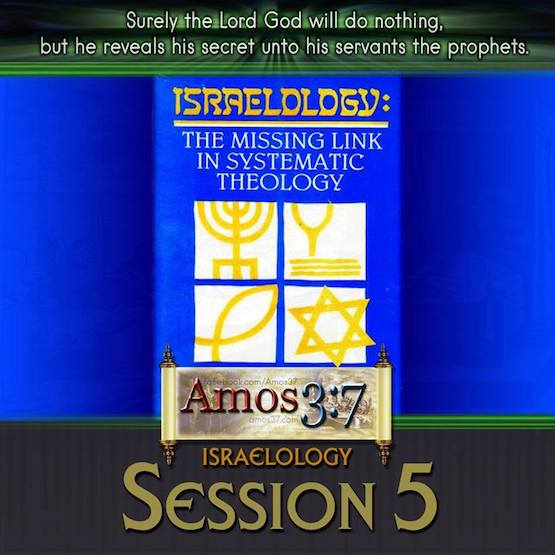 Israelology Session 05
