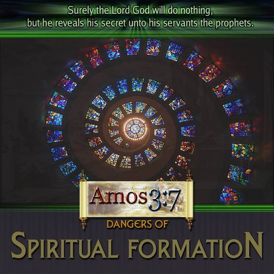 Spiritual Formation, Examined, Danger, Altered States, Meditation,