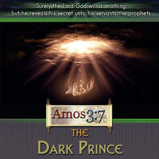 The Dark Prince A 10 Part video series on the devil, satan, antichrist