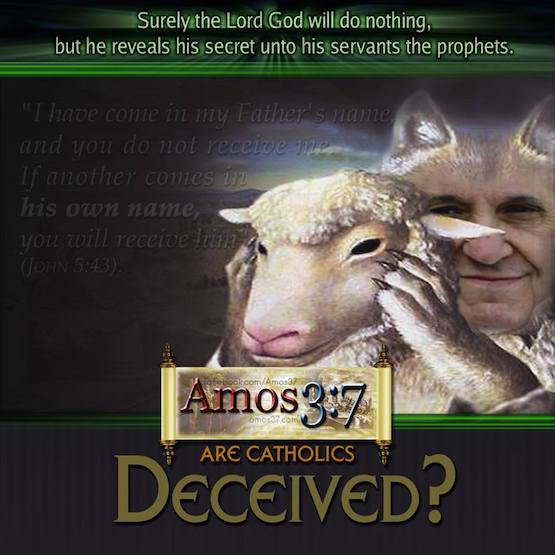 Are Catholics Deceived?