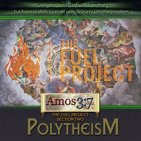 The FUEL Project -Section 2 Polytheism