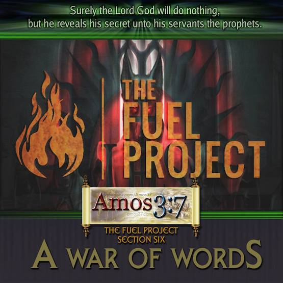 The FUEL Project- Section 6 A War of Words