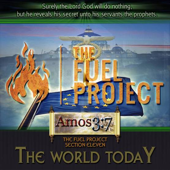 The FUEL Project- Section 11 The World Today