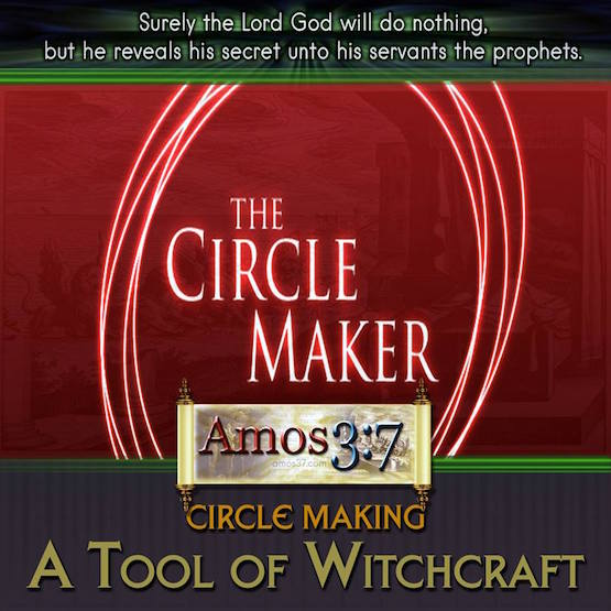 Circle Making – A Tool of Witchcraft