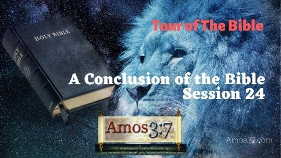 Tour of The Bible Session 24 Video