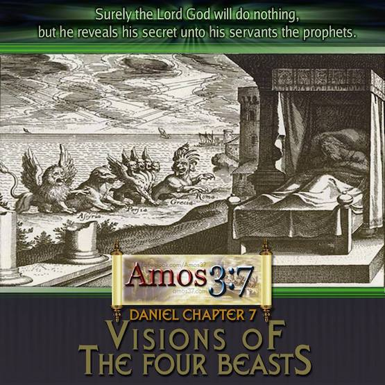 Daniel Chapter 7 Visions of The Four Beasts