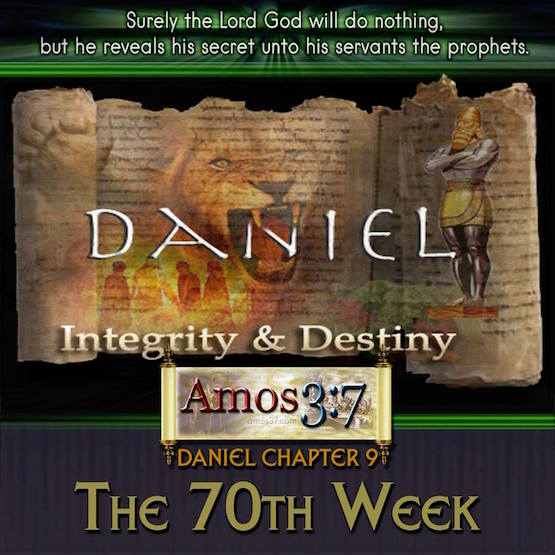 Daniel's 70 Weeks of Prophecy About Israel's Future