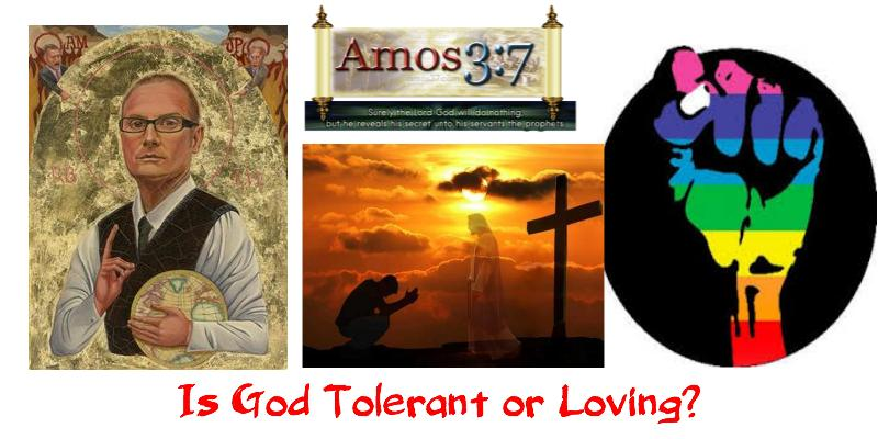 The Church LGBT Is God Tolerant or Loving?