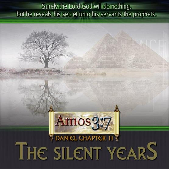Daniel Chapter 11 The Silent Years