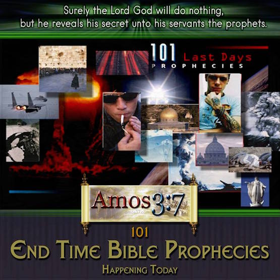 101 End Times Bible Prophecies Listed