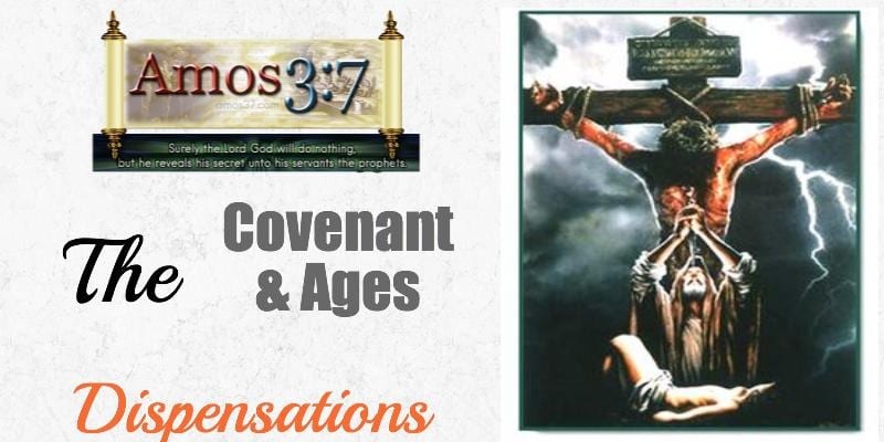 Dispensations Covenants and Ages Video Course
