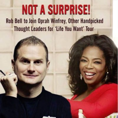 Rob Bell,Oprah,New Age,Promotions,