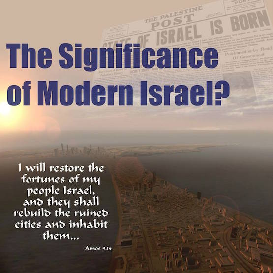 Restoration of Israel-The Sign?