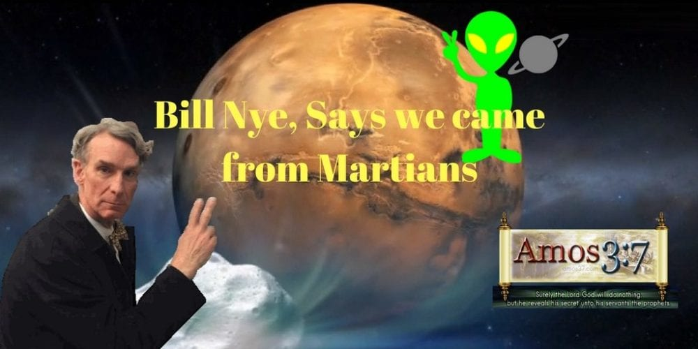 Bill Nye Says We came from Mars
