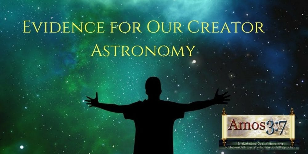 Creation Evidence Astronomy
