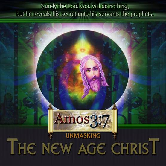 Unmasking The New Age Christ