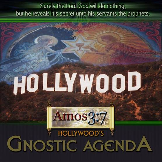 Hollywood's Gnostic Agenda