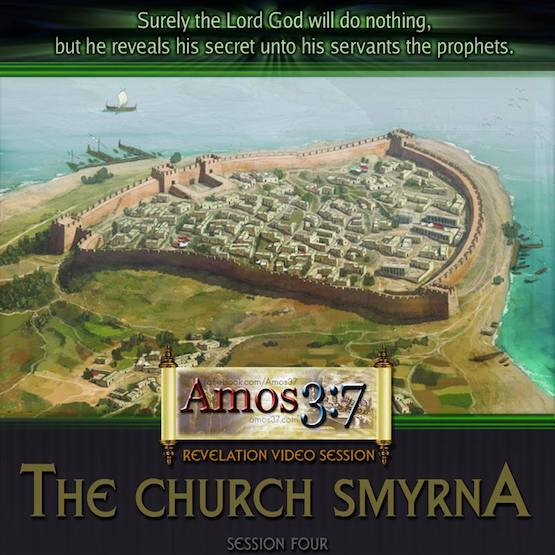 Revelation Session 04 The Church Smyrna