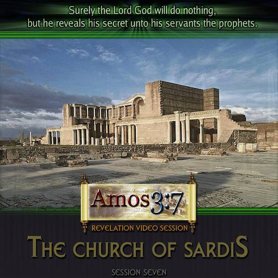 Revelation Session 07 The Church of Sardis