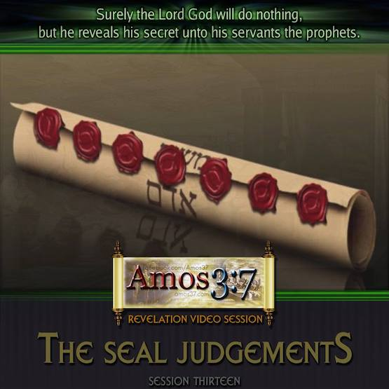 Revelation Session 13 The Seal Judgements