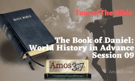 The Book of Daniel Session 09 World History in Advance