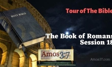 Tour of The Bible Session 18 Video