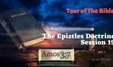 Tour of The Bible Session 19 Video