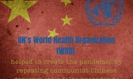 How the Corrupt World Health Organization Promotes Medical Tyranny Throughout The World