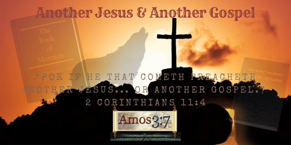 another jesus, another gospel, expose, christian cults,