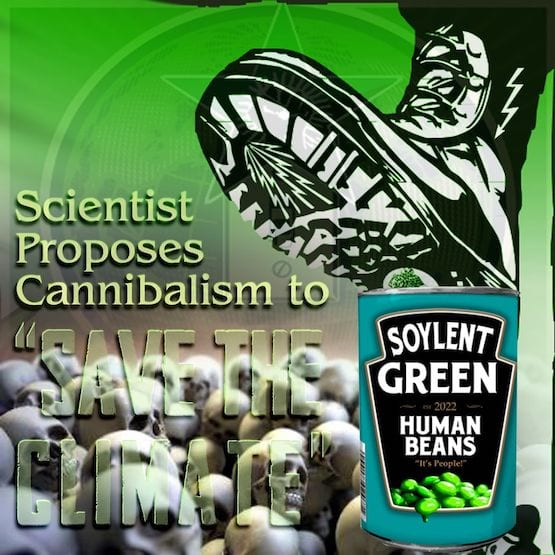 Cannibalism Promoted by scientist to Save the Climate