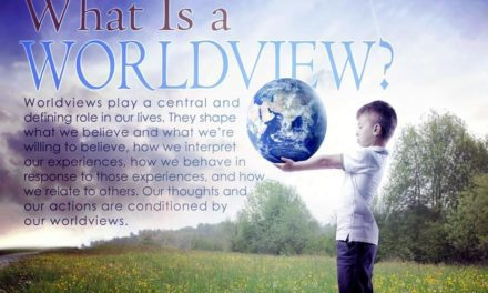 What's a Worldview Defined Video Series 6 Worldviews